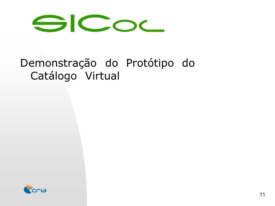 11 Demonstração do Protótipo do Catálogo Virtual