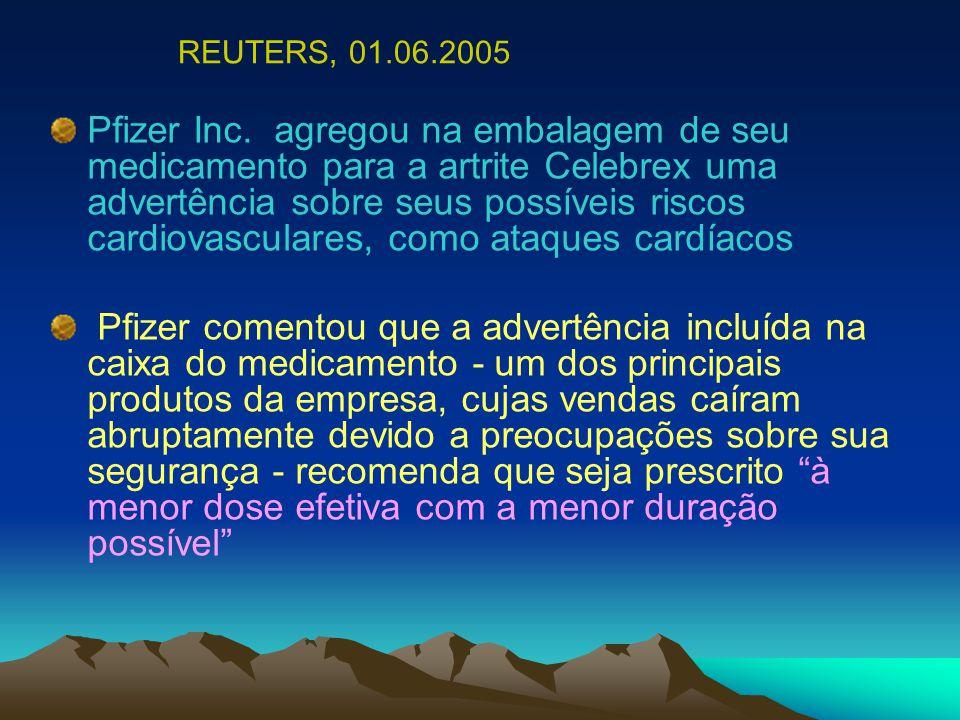 Pfizer Inc. agregou na embalagem de seu medicamento para a artrite Celebrex uma advertência sobre seus possíveis riscos cardiovasculares, como ataques