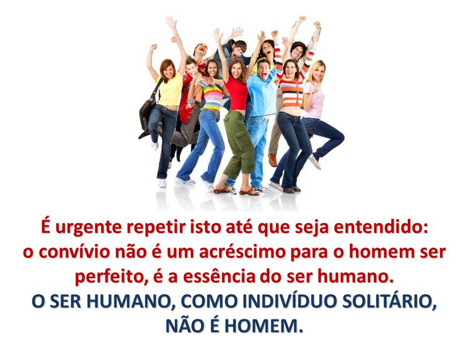 QUANDO SERVE A ALGUÉM.QUANDO AMA ALGUÉM. SÓ ENTÃO É QUE NASCE COMO SER HUMANO.