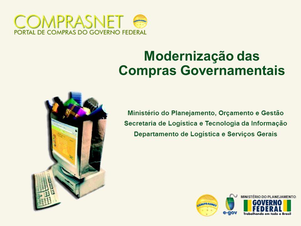 Ministério do Planejamento, Orçamento e Gestão Secretaria de Logística e Tecnologia da Informação Departamento de Logística e Serviços Gerais Moderniz