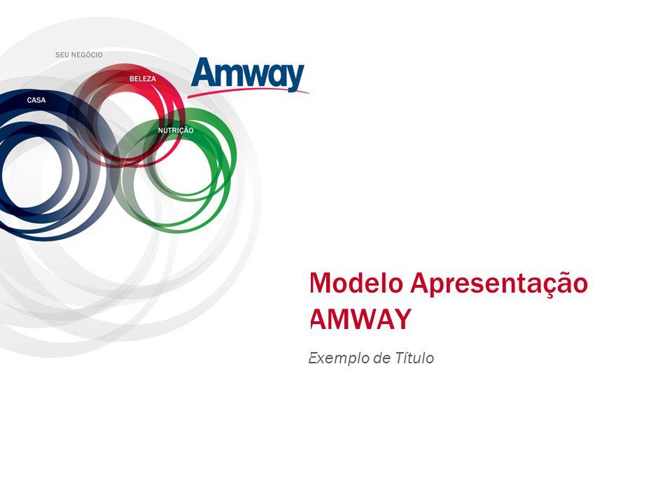 Modelo Apresentação AMWAY Exemplo de Título