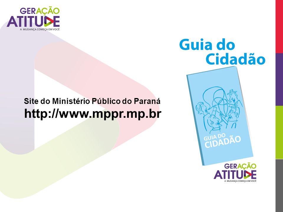 Site do Ministério Público do Paraná http://www.mppr.mp.br