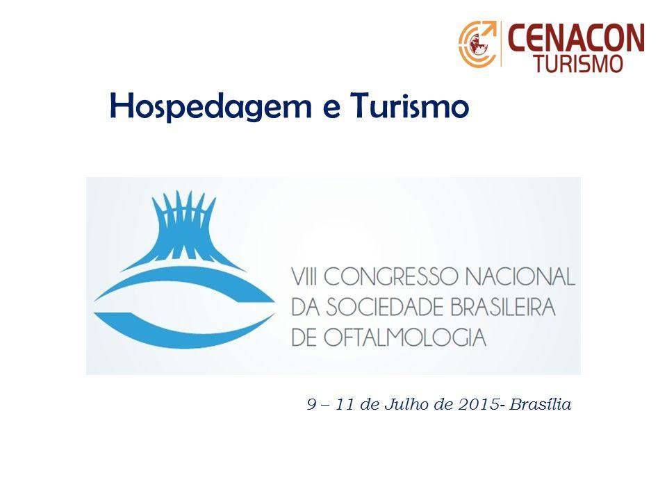 9 – 11 de Julho de 2015- Brasília Hospedagem e Turismo