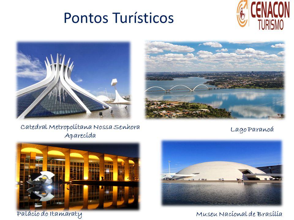 Pontos Turísticos Catedral Metropolitana Nossa Senhora Aparecida Lago Paranoá Palácio do Itamaraty Museu Nacional de Brasilia