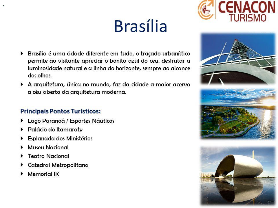 Brasília  Brasília é uma cidade diferente em tudo, o traçado urbanístico permite ao visitante apreciar o bonito azul do ceu, desfrutar a luminosidade