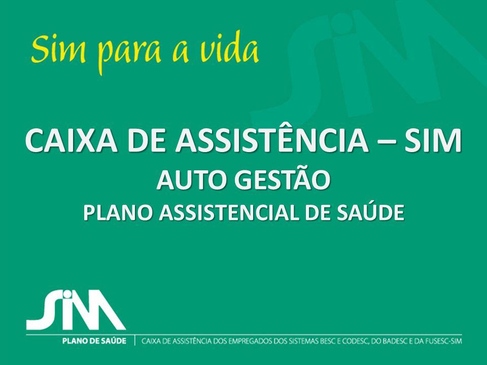 Investimentos GESTÃO DE SAÚDE CAIXA DE ASSISTÊNCIA – SIM AUTO GESTÃO PLANO ASSISTENCIAL DE SAÚDE