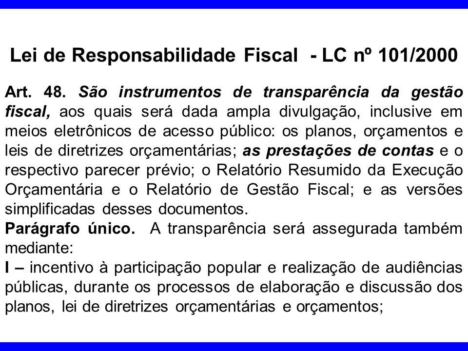 AMPARO LEGAL DAS AUDIÊNCIAS - A Lei Complementar nº101/2000, de 04/05/2000 – LRF.