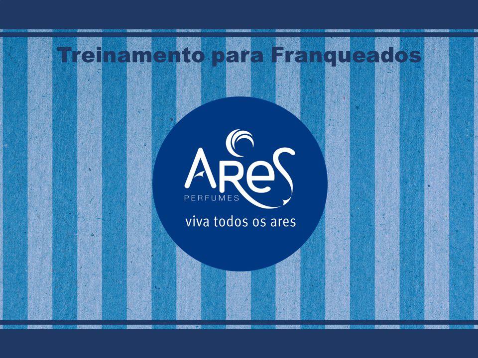 Rua Domingos Rodrigues,152 – Lapa Telefone: (11) 2769-8494 Site: www.aresperfumes.com.br Ares Perfumes Rua Domingos Rodrigues,152 – Lapa Telefone: (11) 2769-8494 Site: www.aresperfumes.com.br Ares Perfumes Treinamento para Franqueados