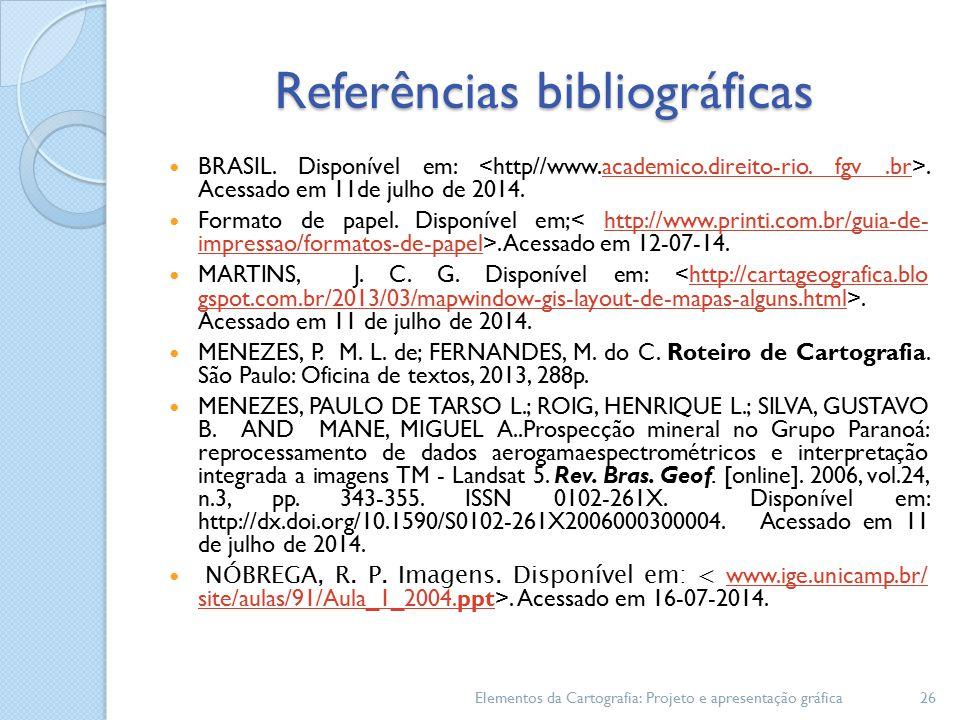 Referências bibliográficas BRASIL.Disponível em:.