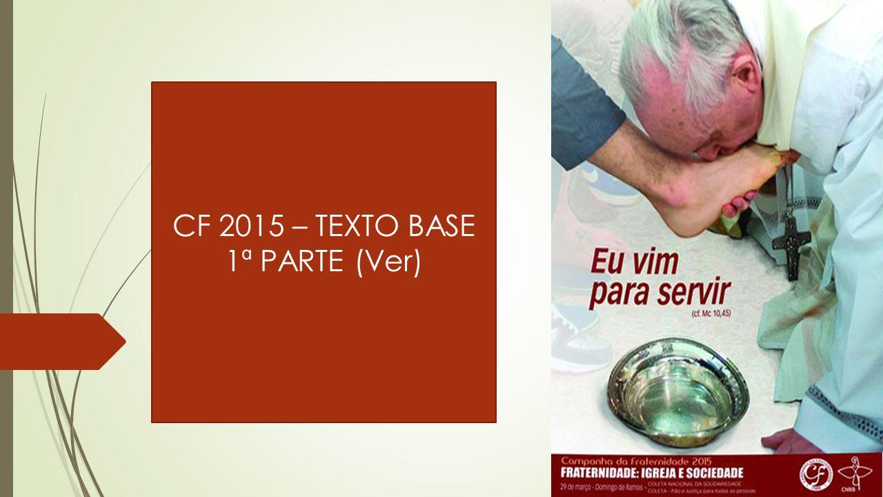 CF 2015 – TEXTO BASE 1ª PARTE (Ver)