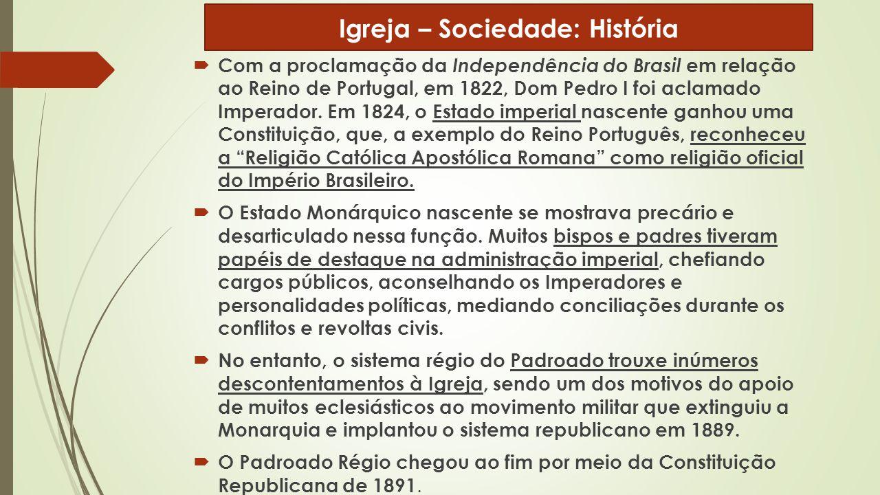  Com a proclamação da Independência do Brasil em relação ao Reino de Portugal, em 1822, Dom Pedro I foi aclamado Imperador. Em 1824, o Estado imperia