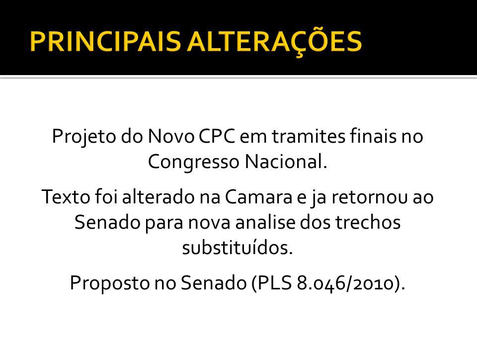 Projeto do Novo CPC em tramites finais no Congresso Nacional.