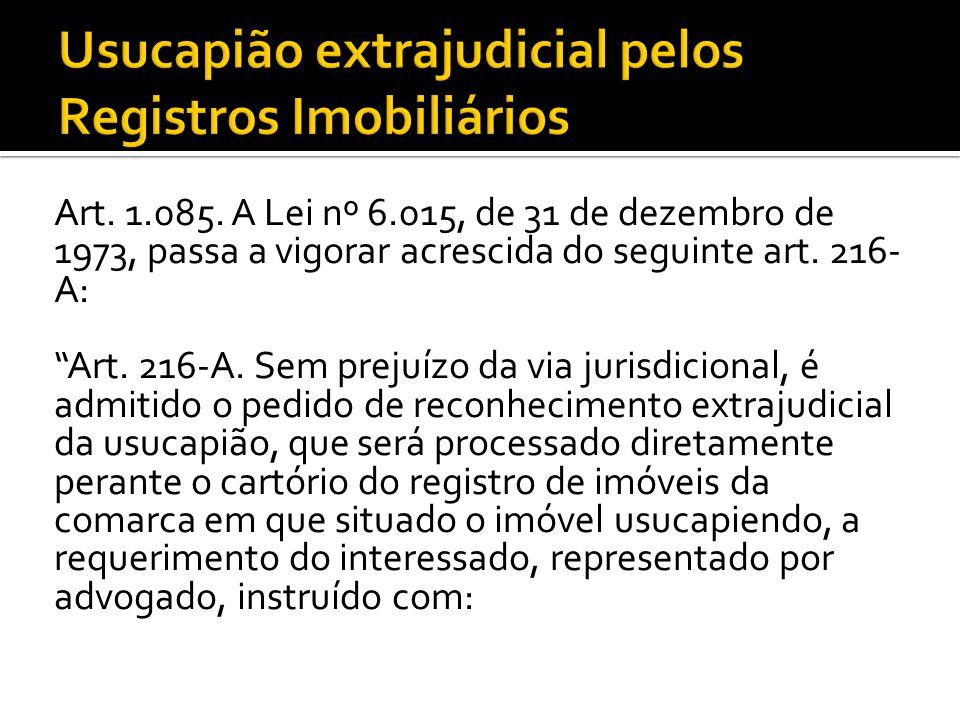 Art.1.085. A Lei nº 6.015, de 31 de dezembro de 1973, passa a vigorar acrescida do seguinte art.