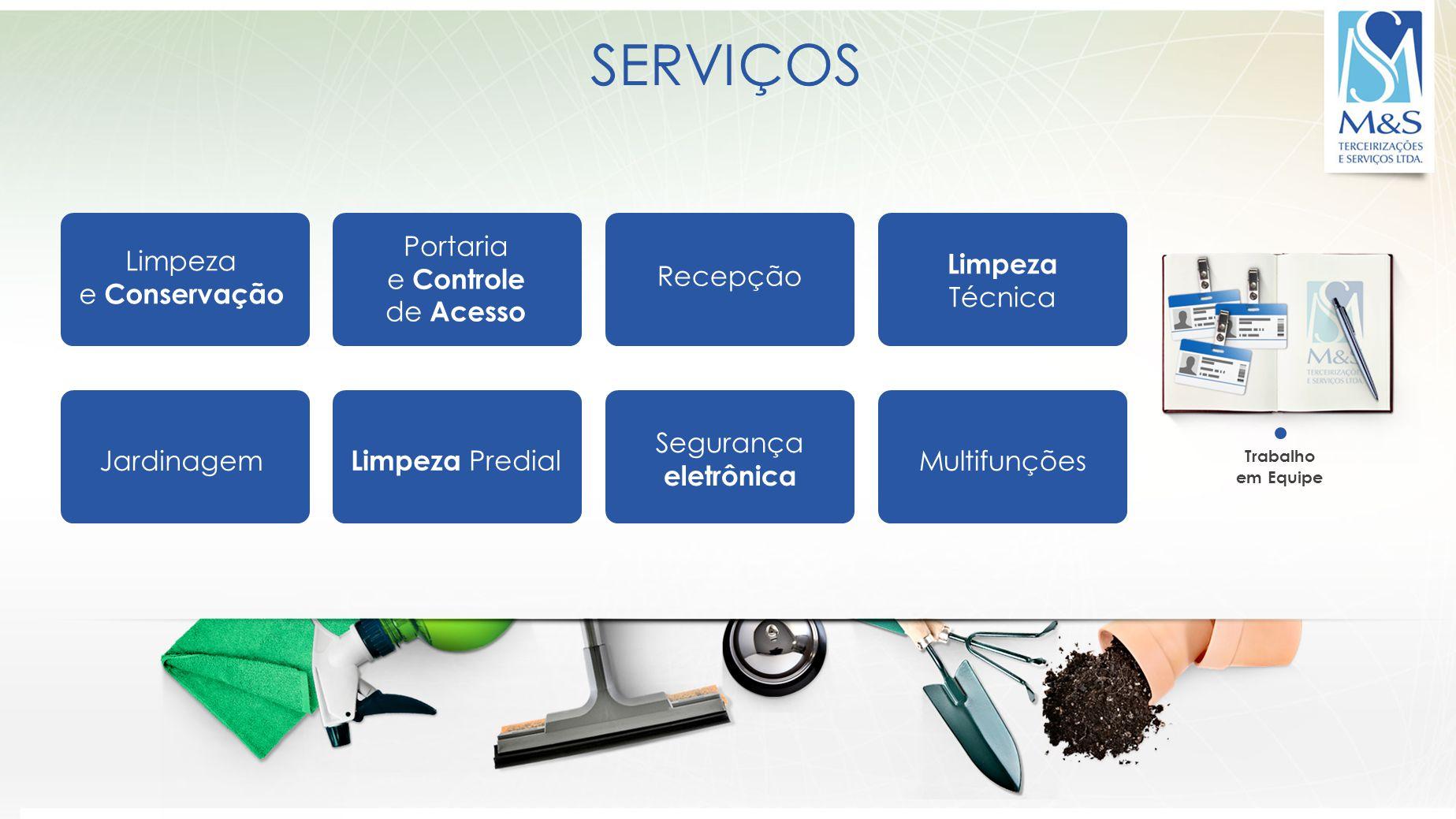 SERVIÇOS A M&S oferece uma ampla gama de serviços, para melhor atendê-lo em todos os setores.