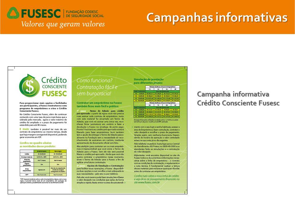 Campanhas informativas Campanha informativa Crédito Consciente Fusesc