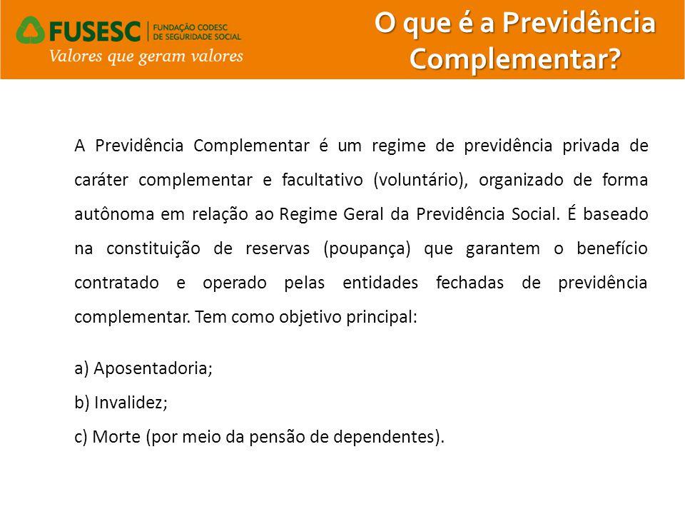 O que é a Previdência Complementar? A Previdência Complementar é um regime de previdência privada de caráter complementar e facultativo (voluntário),