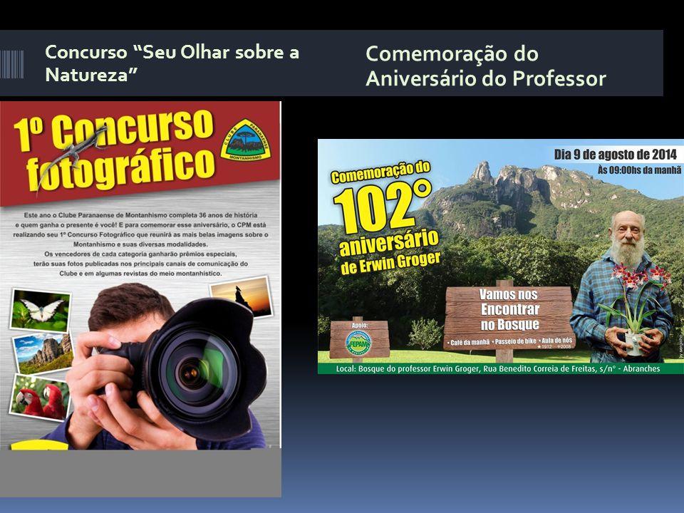 """Concurso """"Seu Olhar sobre a Natureza"""" Comemoração do Aniversário do Professor"""