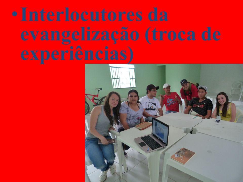 Interlocutores da evangelização (troca de experiências)