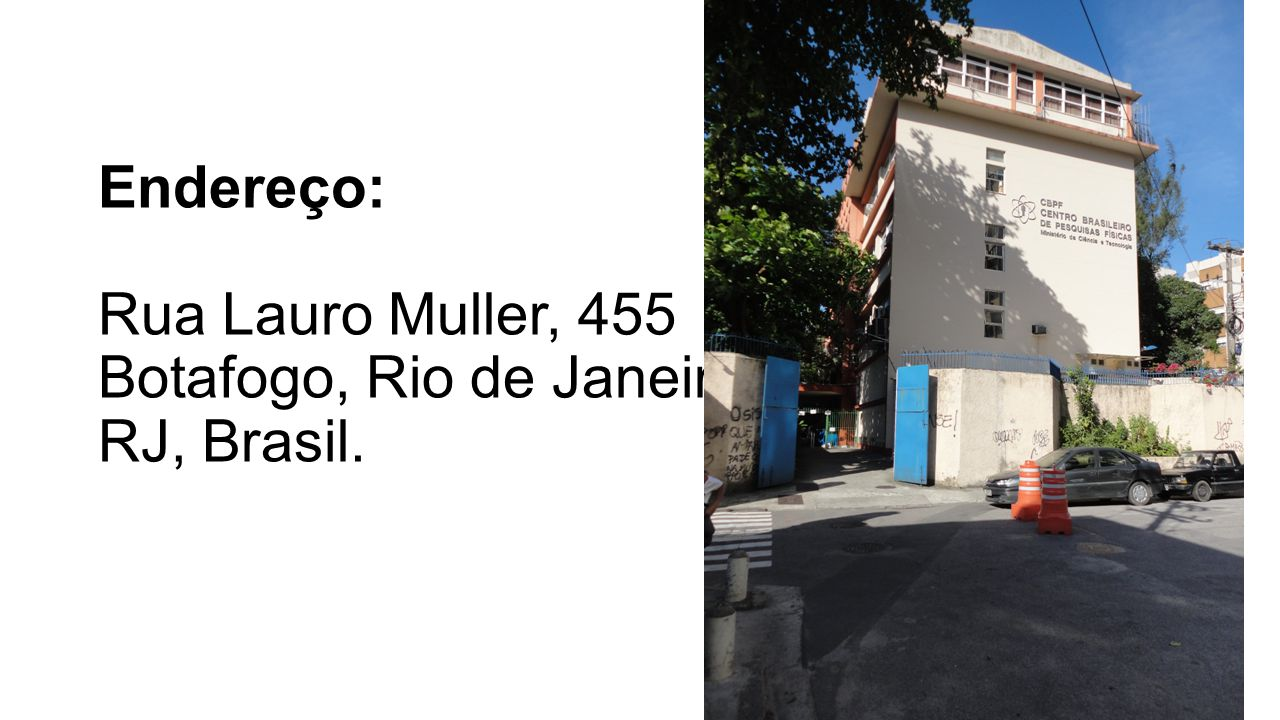 Endereço: Rua Lauro Muller, 455 Botafogo, Rio de Janeiro, RJ, Brasil.