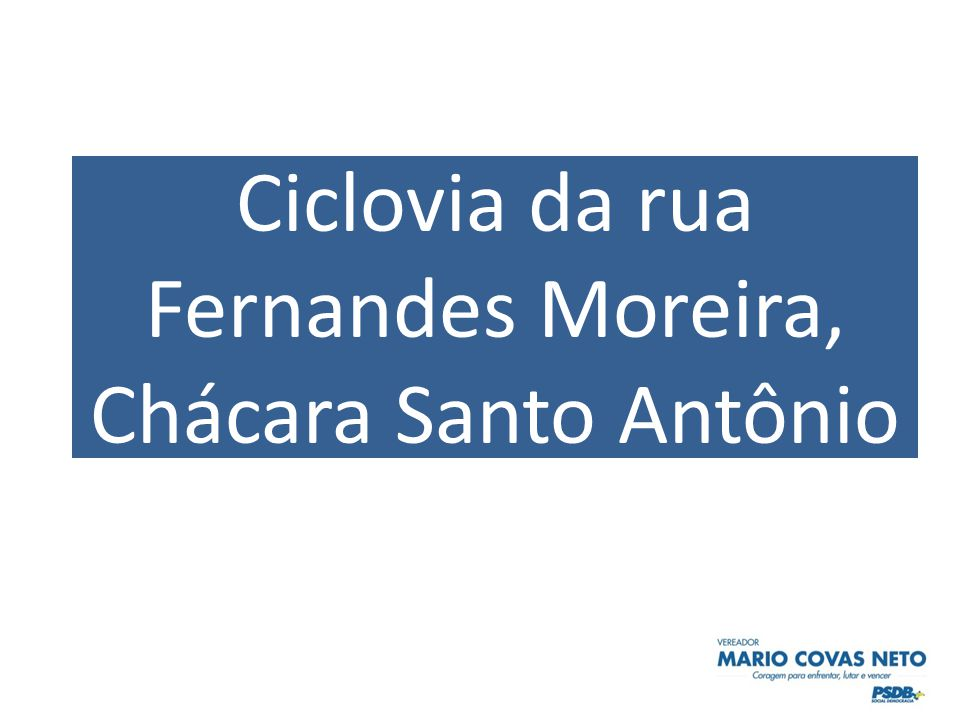 Ciclovia da rua Fernandes Moreira, Chácara Santo Antônio