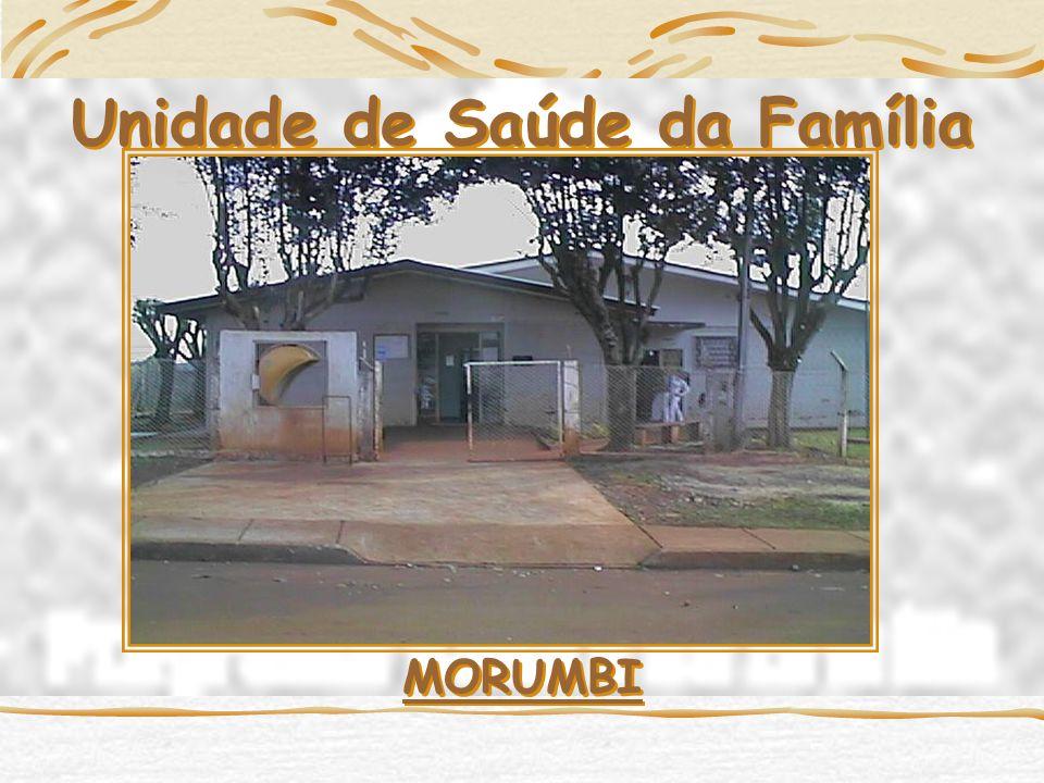 Unidade de Saúde da Família MORUMBI