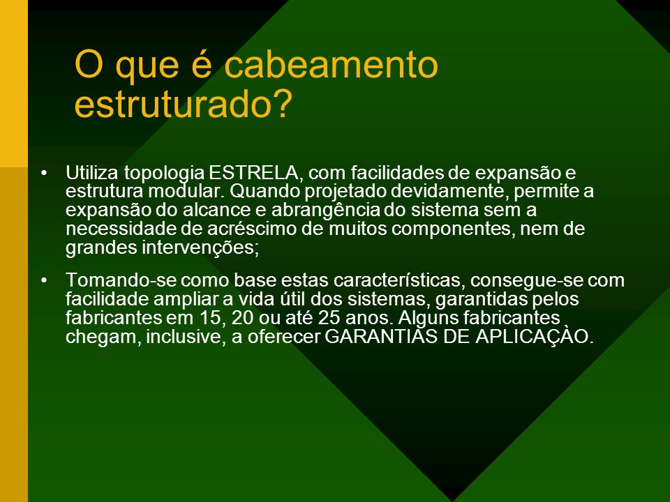 Marco Câmara – Palestra em 08/11/2007 Classificação dos Switches SOHO ( Small Office, Home Office ); Desktop ( de mesa ); Stackable (empilháveis); Modulares.