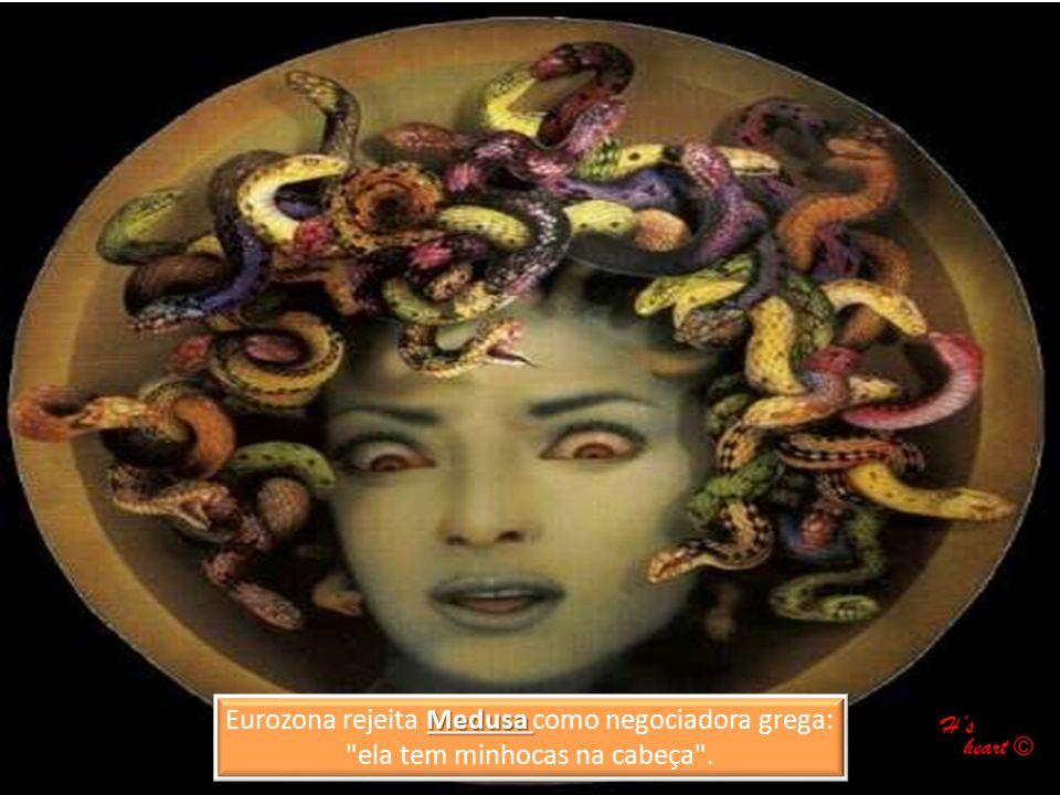 Medusa Eurozona rejeita Medusa como negociadora grega: ela tem minhocas na cabeça .
