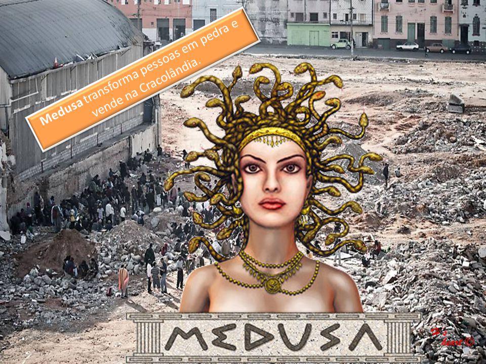Medusa transforma pessoas em pedra e vende na Cracolândia. H's heart © heart ©