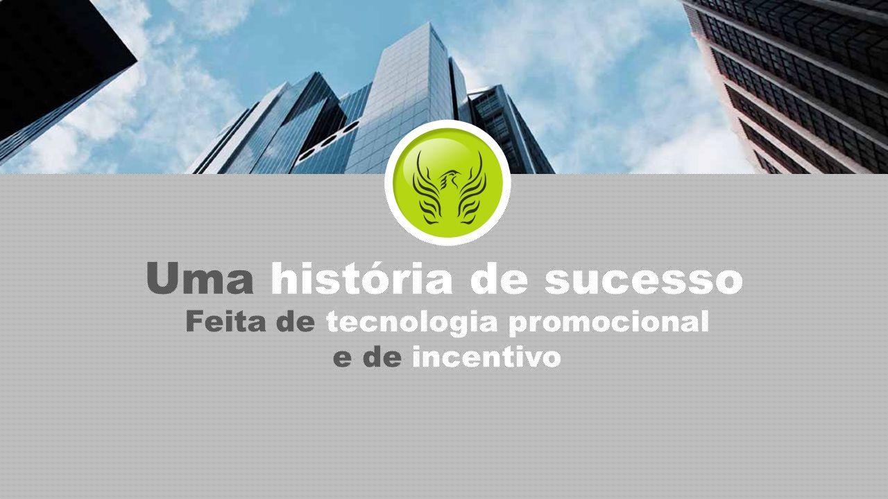 Uma história de sucesso Feita de tecnologia promocional e de incentivo