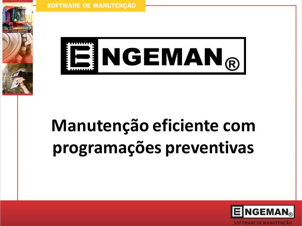 Manutenção eficiente com programações preventivas