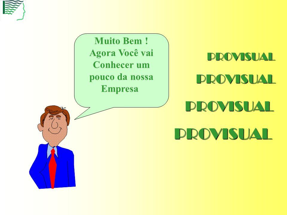 PROVISUALINFORMÁTICA http://www.provisualinformatica.com.br