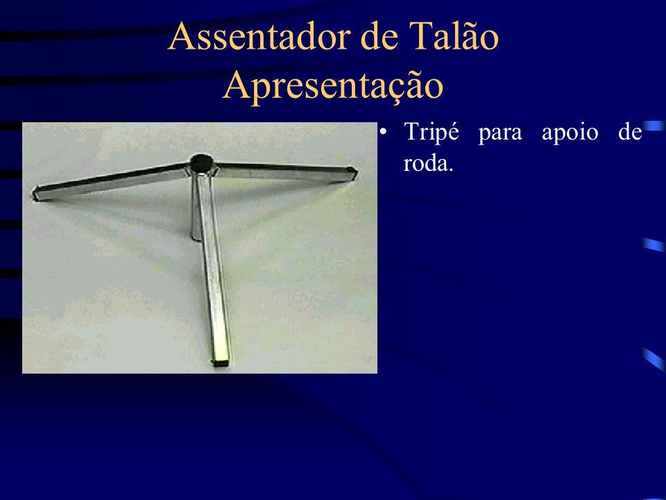 Assentador de Talão Apresentação Tripé para apoio de roda.