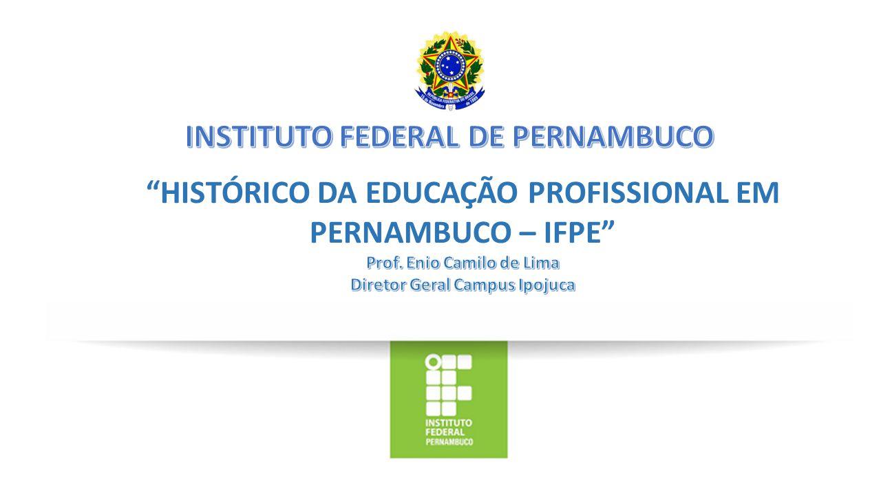FASE 1 – 2007 – CAMPUS IPOJUCA NORDESTE BRASILEIRO