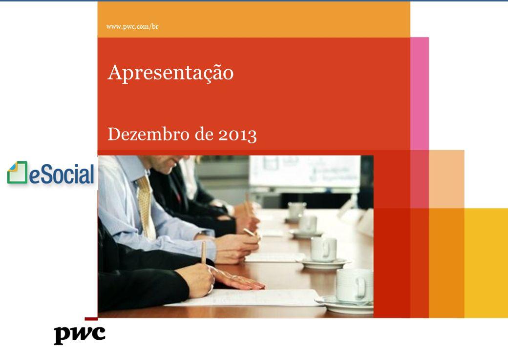 © Compliance Todos os direitos reservados 8 eSocial PwC 1.