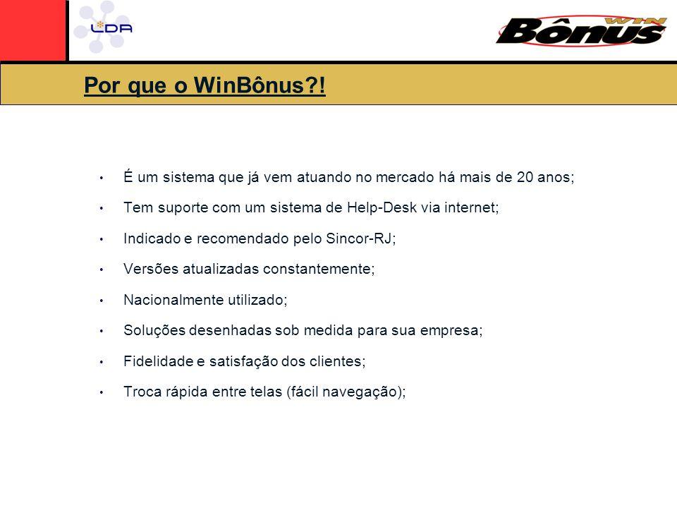 Por que o WinBônus?.