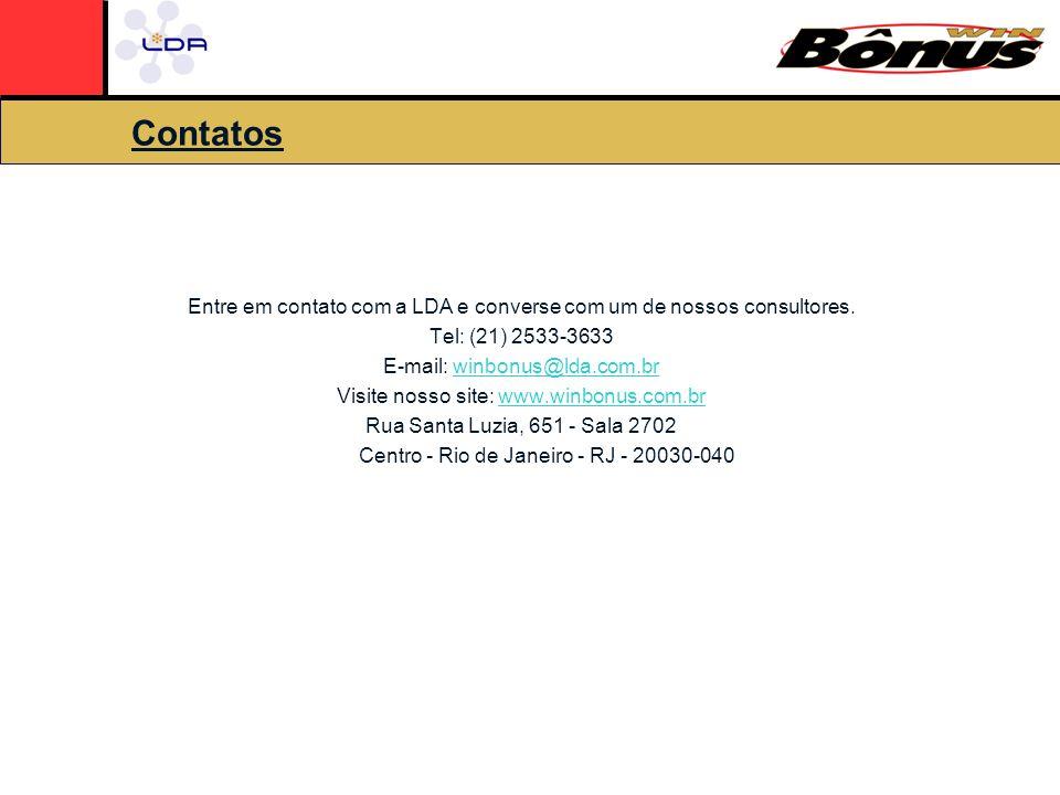 Contatos Entre em contato com a LDA e converse com um de nossos consultores.