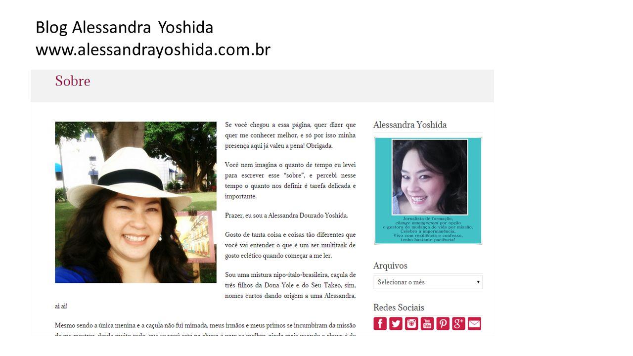 Blog Alessandra Yoshida www.alessandrayoshida.com.br