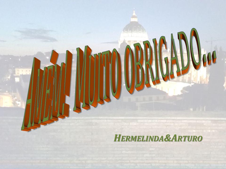 H ERMELINDA &A RTURO H ERMELINDA &A RTURO