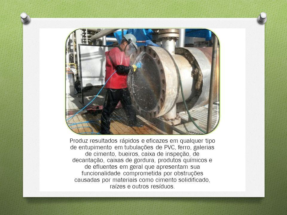 Produz resultados rápidos e eficazes em qualquer tipo de entupimento em tubulações de PVC, ferro, galerias de cimento, bueiros, caixa de inspeção, de