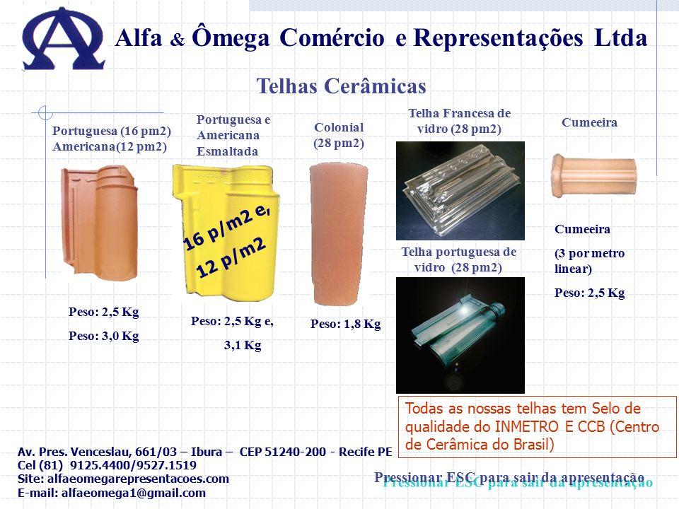 Todas as nossas telhas tem Selo de qualidade do INMETRO E CCB (Centro de Cerâmica do Brasil) Cumeeira (3 por metro linear) Peso: 2,5 Kg Alfa & Ômega C