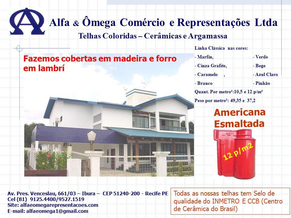 Lajotas e Revestimento Cerâmico Rústicos Alfa & Ômega Comércio e Representações Ltda Lajota 30x30 cm Revestimento 11x23,5 5,5x24 cm Revest.