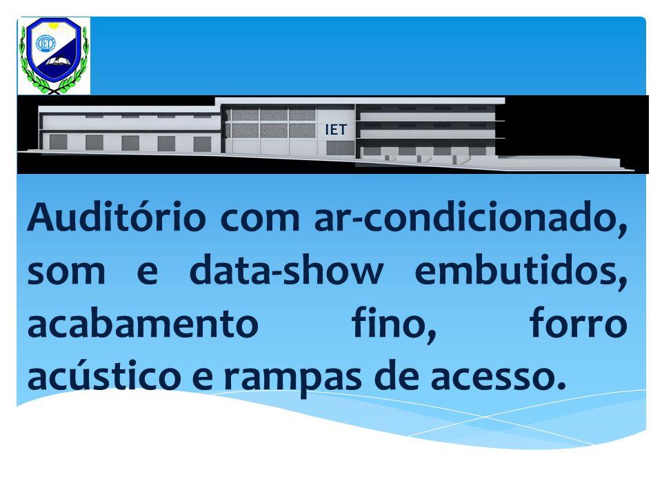 IET Novo Auditório com 280m² e cantina 08 salas de aula e mais seis pontos comerciais