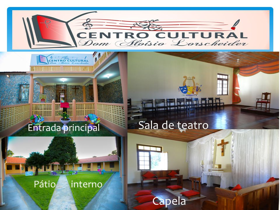 DIOCESE DE TIANGUÁ PROJETOS - 2015 Centro Cultural Dom Aloísio Lorscheider