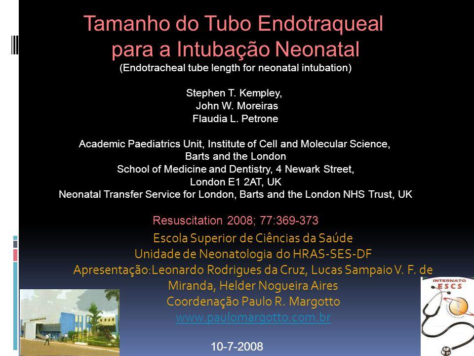 Escola Superior de Ciências da Saúde Unidade de Neonatologia do HRAS-SES-DF Apresentação:Leonardo Rodrigues da Cruz, Lucas Sampaio V. F. de Miranda, H