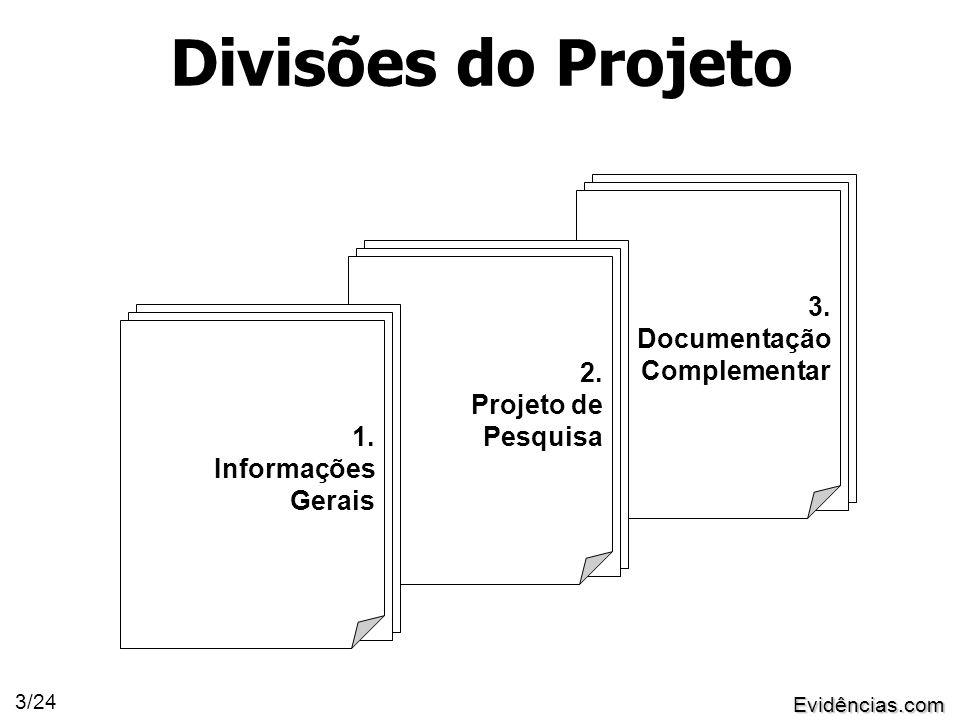 Evidências.com 3/24 3. Documentação Complementar 2.