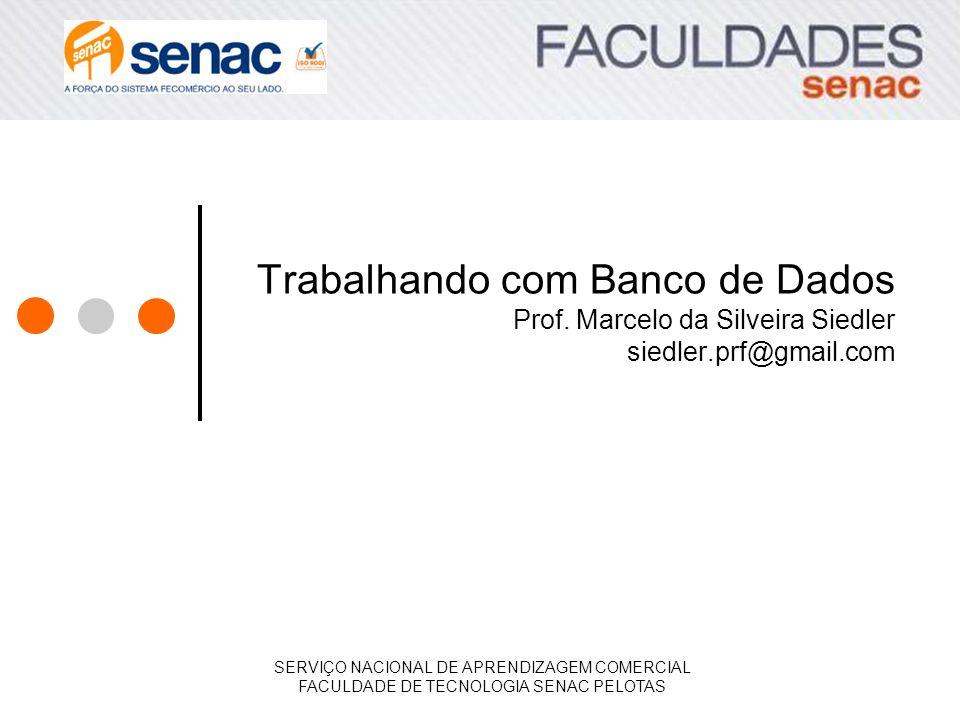Trabalhando com Banco de Dados Prof.