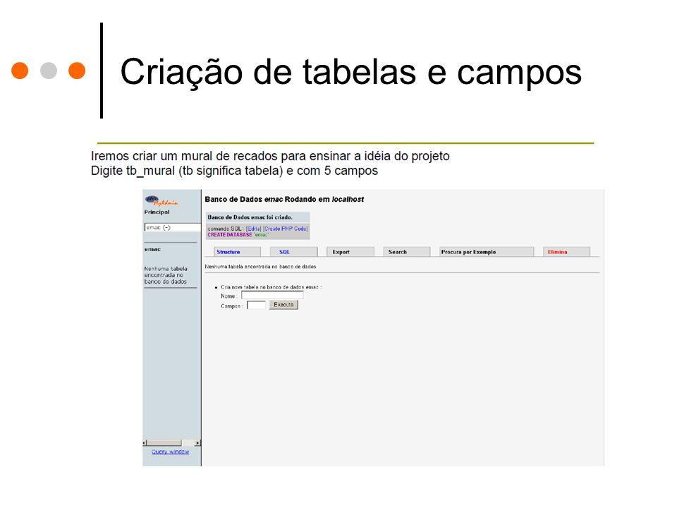 Criação de tabelas e campos