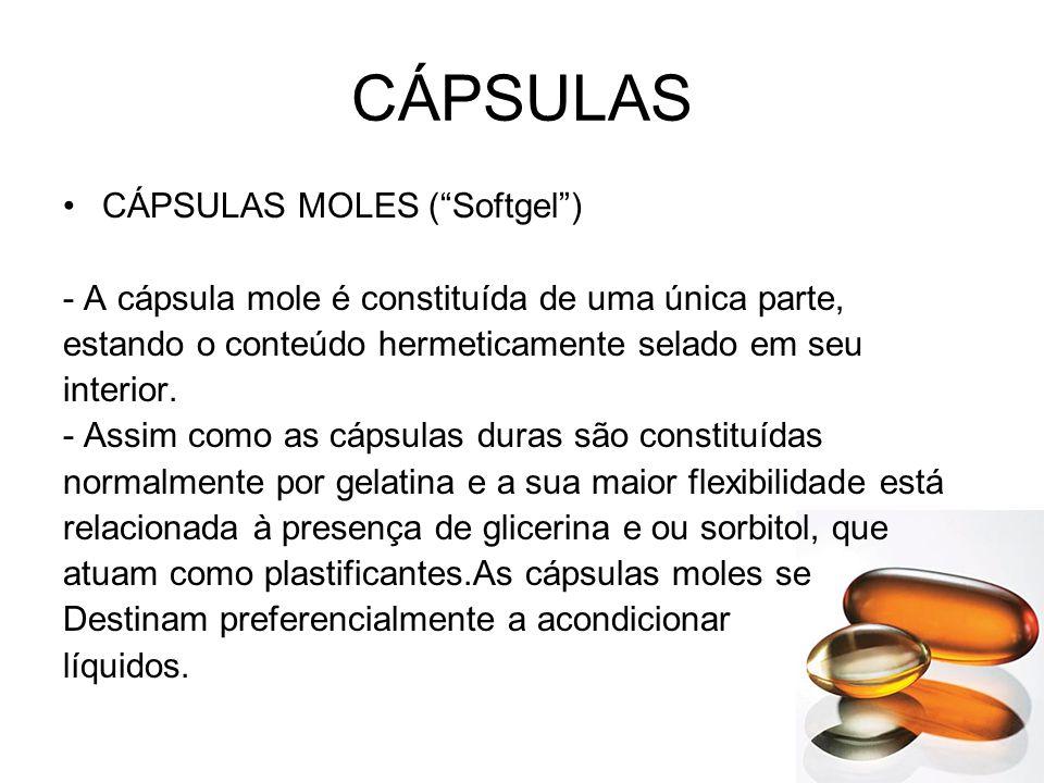"""CÁPSULAS CÁPSULAS MOLES (""""Softgel"""") - A cápsula mole é constituída de uma única parte, estando o conteúdo hermeticamente selado em seu interior. - Ass"""