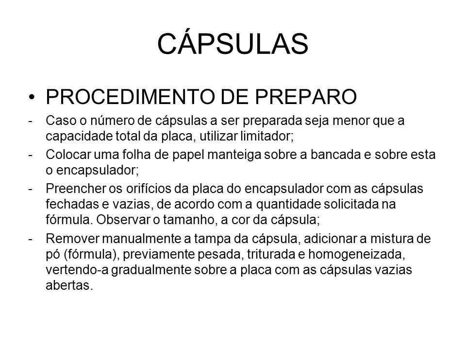 CÁPSULAS PROCEDIMENTO DE PREPARO -Caso o número de cápsulas a ser preparada seja menor que a capacidade total da placa, utilizar limitador; -Colocar u