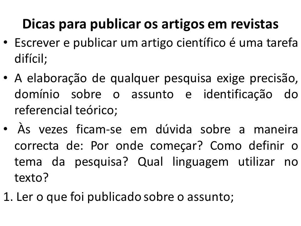 Cont.2. Pensar sobre objectivos que a pesquisa irá atingir; 3.